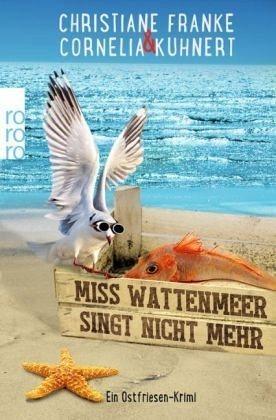 Broschiertes Buch »Miss Wattenmeer singt nicht mehr /...«