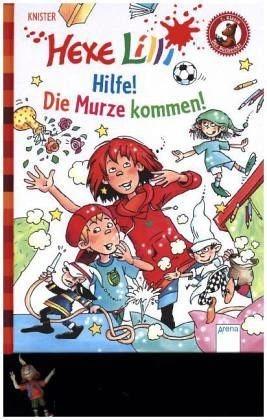 Gebundenes Buch »Hexe Lilli. Hilfe! Die Murze kommen!«