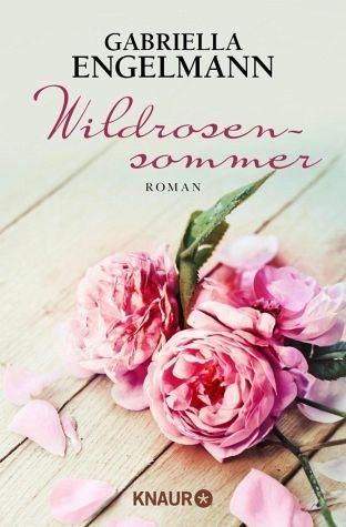 Broschiertes Buch »Wildrosensommer«