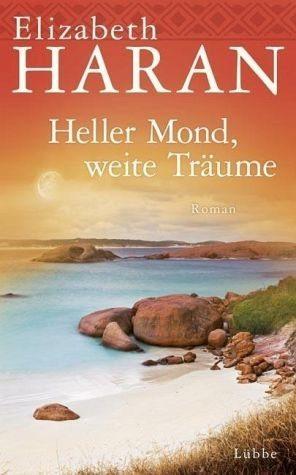 Gebundenes Buch »Heller Mond, weite Träume«