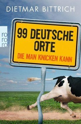 Broschiertes Buch »99 deutsche Orte, die man knicken kann«