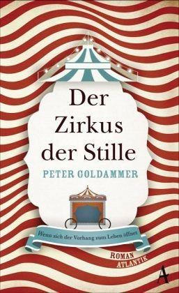 Gebundenes Buch »Der Zirkus der Stille«