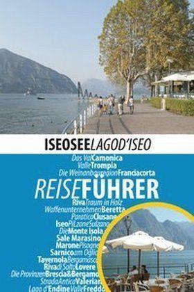 Broschiertes Buch »Reiseführer Iseosee - Lago d'Iseo«