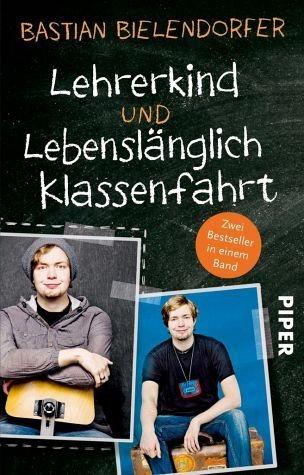Broschiertes Buch »Lehrerkind / Lebenslänglich Klassenfahrt«