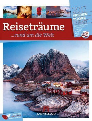 Kalender »Reiseträume 2017 - Wochenplaner«
