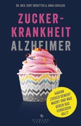 Broschiertes Buch »Zuckerkrankheit Alzheimer«