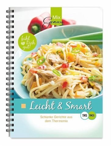 Broschiertes Buch »Leicht & Smart«