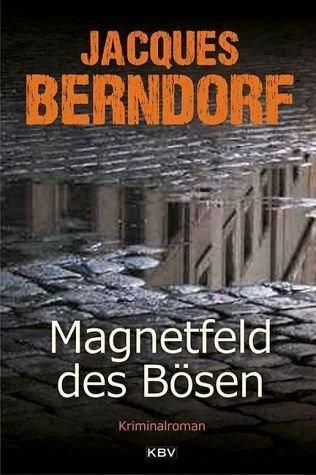 Broschiertes Buch »Magnetfeld des Bösen«