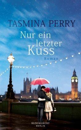 Broschiertes Buch »Nur ein letzter Kuss«