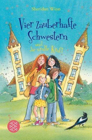 Broschiertes Buch »Vier zauberhafte Schwestern und die uralte...«