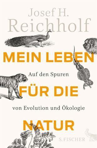 Gebundenes Buch »Mein Leben für die Natur«