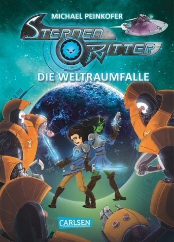 Gebundenes Buch »Die Weltraumfalle / Sternenritter Bd.6«