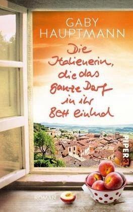 Broschiertes Buch »Die Italienerin, die das ganze Dorf in ihr...«