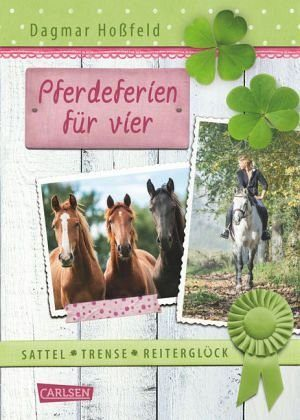 Gebundenes Buch »Pferdeferien für vier / Sattel, Trense,...«