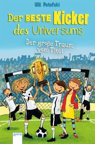 Gebundenes Buch »Der beste Kicker des Universums. Der große...«