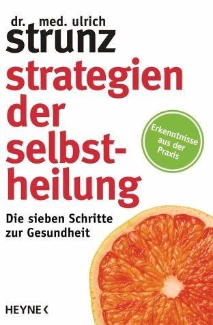 Broschiertes Buch »Strategien der Selbstheilung«