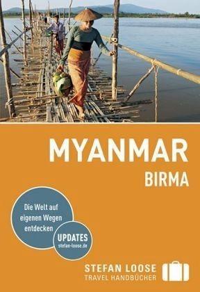 Broschiertes Buch »Stefan Loose Reiseführer Myanmar (Birma)«