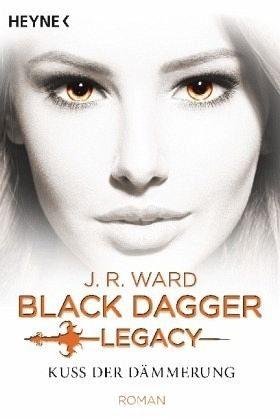 Broschiertes Buch »Kuss der Dämmerung / Black Dagger Legacy Bd.1«