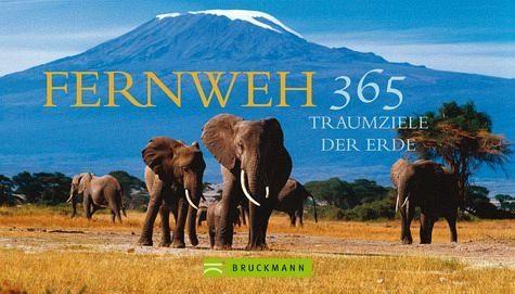 Kalender »Fernweh – 365 Traumziele der Erde«