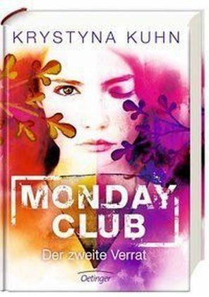 Gebundenes Buch »Der zweite Verrat / Monday Club Bd.2«