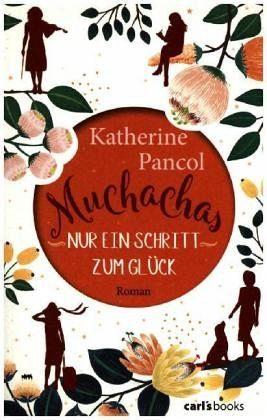 Broschiertes Buch »Nur ein Schritt zum Glück / Muchachas Bd.3«