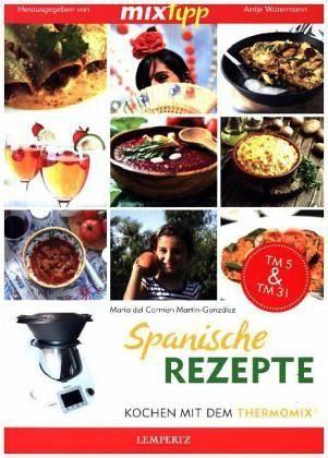 Broschiertes Buch »MIXtipp: Spanische Rezepte«
