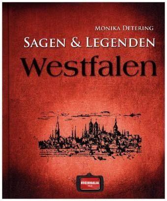 Gebundenes Buch »Sagen und Legenden aus Westfalen«