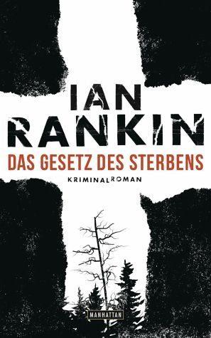 Gebundenes Buch »Das Gesetz des Sterbens / Inspektor Rebus Bd.20«