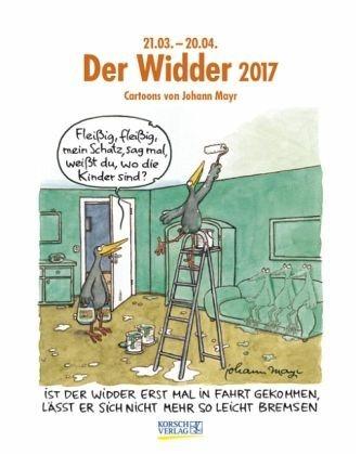 Kalender »Der Widder 2017. Sternzeichen-Cartoonkalender«