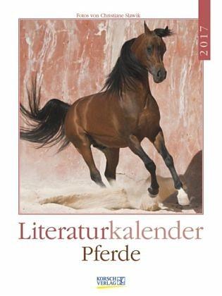 Kalender »Pferde 2017 Literatur-Wochenkalender«