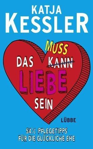 Broschiertes Buch »Das muss Liebe sein«