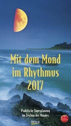 Kalender »Mit dem Mond im Rhythmus 2017«