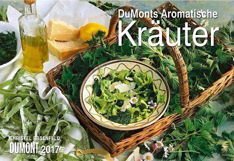 Kalender »DuMonts Aromatische Kräuter 2017«