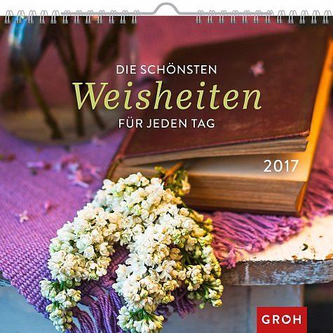 Kalender »Die schönsten Weisheiten 2017«