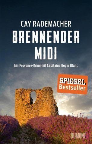 Broschiertes Buch »Brennender Midi / Capitaine Roger Blanc Bd.3«