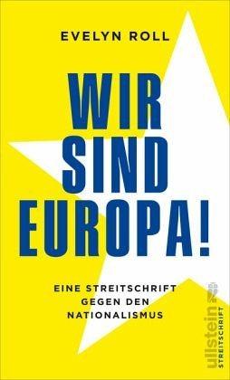 Broschiertes Buch »Wir sind Europa!«