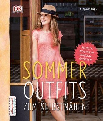 Gebundenes Buch »Sommeroutfits zum Selbstnähen«