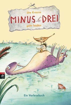 Gebundenes Buch »Minus Drei geht baden / Minus Drei Bd.5«
