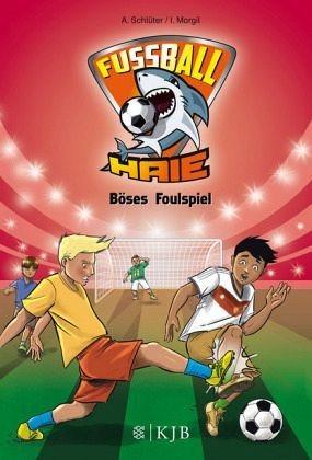 Gebundenes Buch »Böses Foulspiel / Fußball-Haie Bd.8«