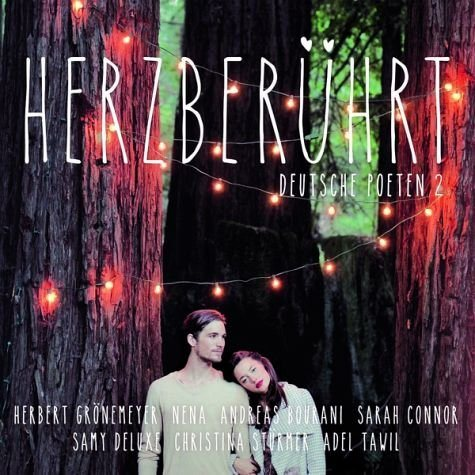 Audio CD »Various: Herzberührt-Deutsche Poeten 2«