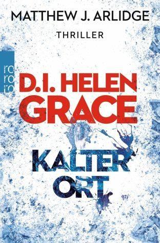 Broschiertes Buch »Kalter Ort / D.I. Helen Grace Bd.3«