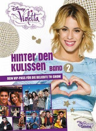 Gebundenes Buch »Disney Violetta - Hinter den Kulissen Band 2«