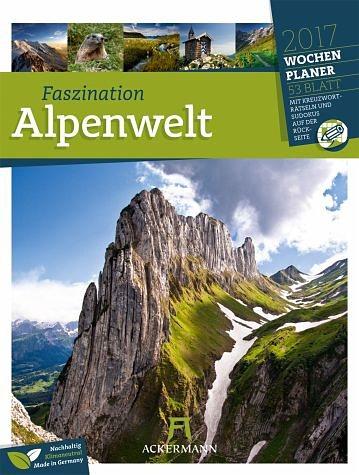 Kalender »Faszination Alpenwelt 2017 - Wochenplaner«