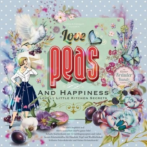 Kalender »Love, Peas and Happiness Lovely Little Kitchen...«