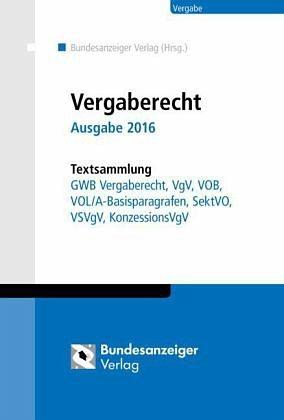 Broschiertes Buch »Vergaberecht - Ausgabe 2016 - Textsammlung«