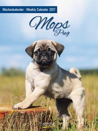 Kalender »Mops 2017 Foto-Wochenkalender«