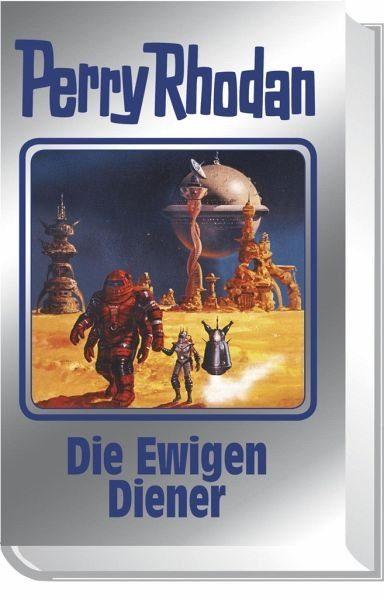 Gebundenes Buch »Die Ewigen Diener / Perry Rhodan - Silberband...«