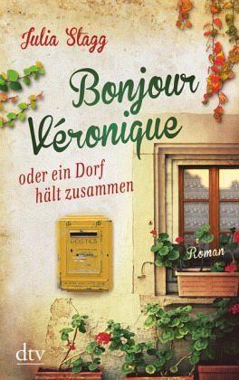 Broschiertes Buch »Bonjour Véronique oder ein Dorf hält zusammen...«
