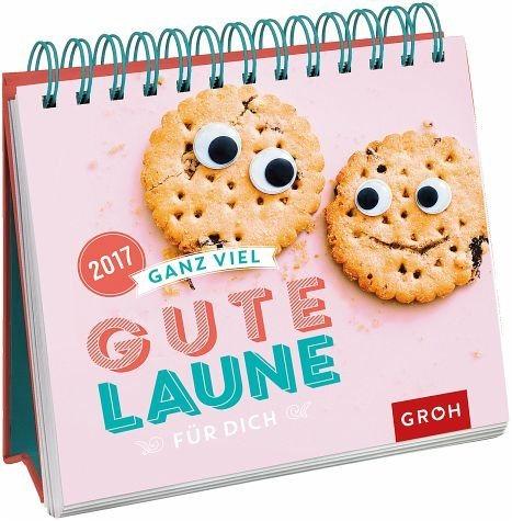 Kalender »Ganz viel gute Laune für dich 2017«