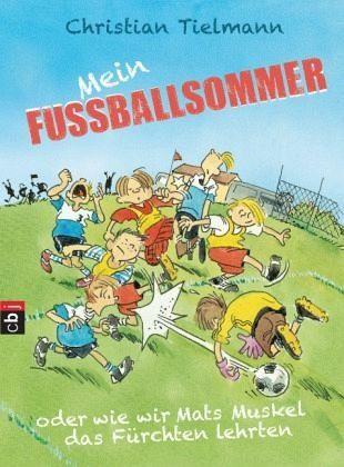 Gebundenes Buch »Mein Fußballsommer oder wie wir Mats Muskel...«
